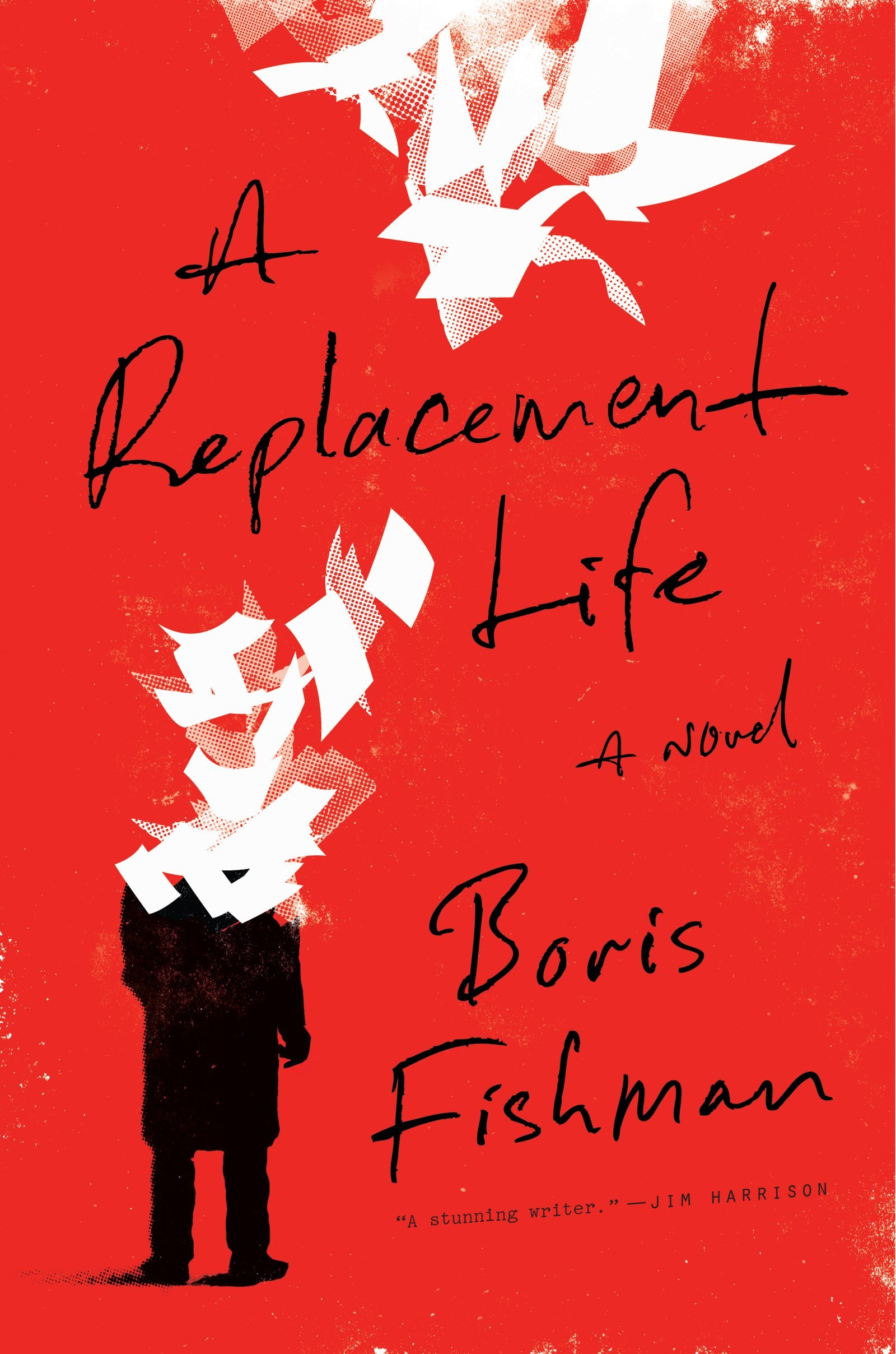 A Replacement Life by Boris Fishman cover