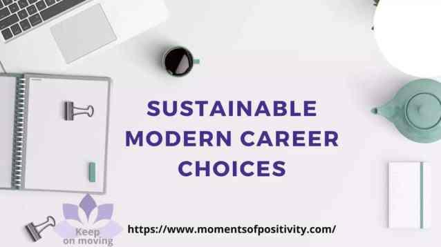 Sustainable Modern Career Choices