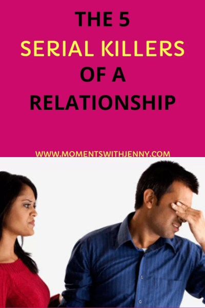 The 5 serial killers of a relationship
