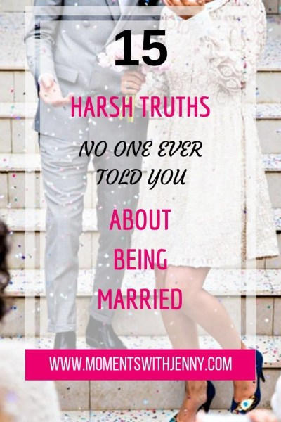 harsh truths about being married