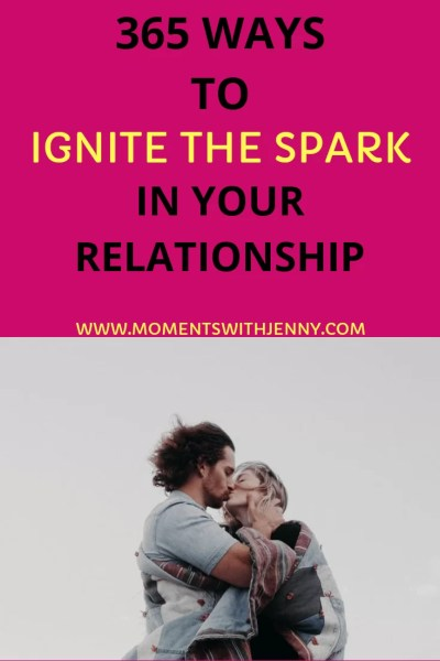 365 ways to ignite the spark in your relationship
