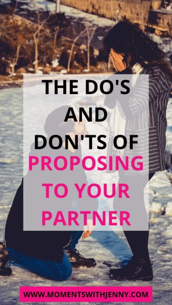 The Do's and Don't of proposing to your partner