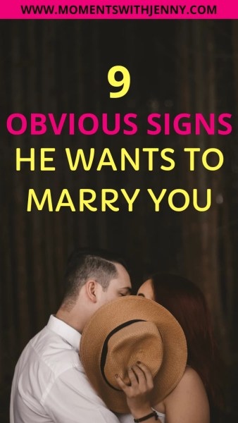 Signs he wants to marry you