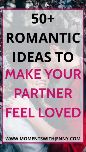 101 romantic ideas to make your partner feel loved