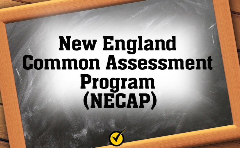 New England Common Assessment Program (NECAP)