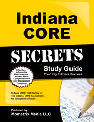 Indiana Core Secrets Study Guide