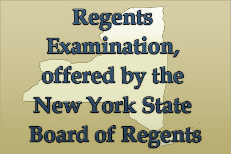 Regents Examination, offered by the New York State Board of Regents (Study Options)
