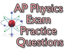 AP Physics Exam Practice Questions