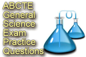 ABCTE General Science Exam Practice Questions