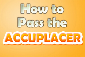 How to Pass the ACCUPLACER-Knowing how to pass the ACCUPLACER test can be important for high school or college students. The exam is used to ensure correct placement within the educational institution. It assesses the knowledge level of students in a number of areas: reading comprehension, sentence skills, arithmetic, elementary algebra, college level mathematics, and even writing.
