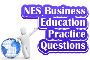 NES Business Education Practice Questions