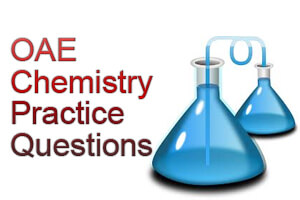 OAE Chemistry Practice Questions