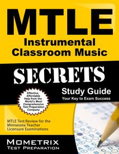 MTLE Instrumental Classroom Music Practice Questions study guide