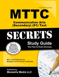 MTTC Communication Arts Practice Questions study guide