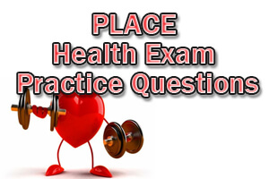 PLACE Health Exam Practice Questions