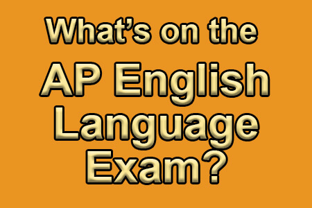 What's on the AP English Language Exam [Infographic]