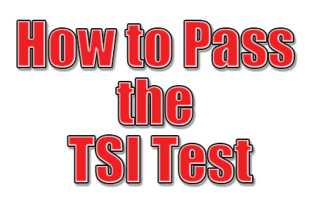 How to Pass the TSI Test