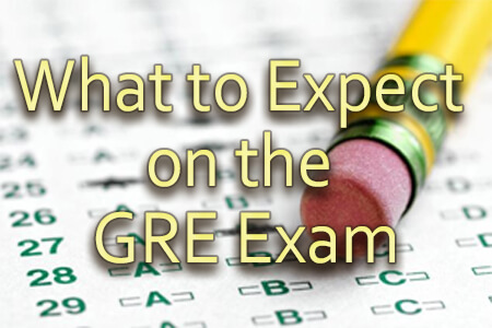 What to Expect on the GRE Exam