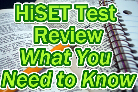 HiSET Test Review - What You Need to Know