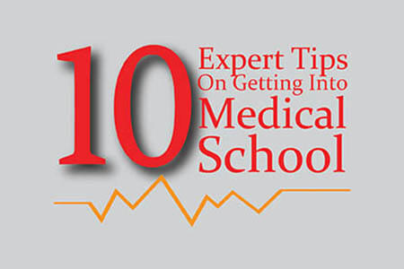 10 Expert Tips On Getting Into Medical School [Infographic]