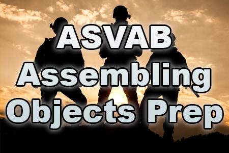 ASVAB Assembling Objects Prep