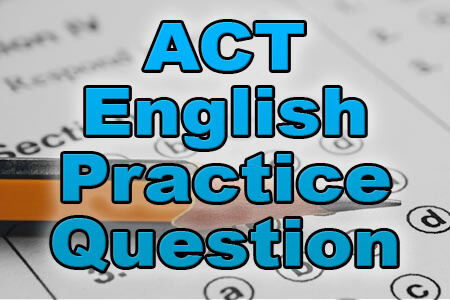 ACT English Practice Question