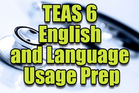 TEAS 6 English and Language Usage Prep
