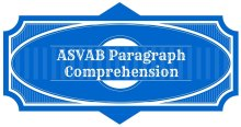 ASVAB Paragraph Comprehension Review Course