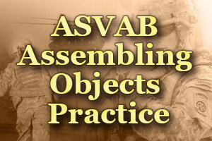 ASVAB Assembling Objects Practice