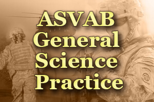 ASVAB General Science Practice