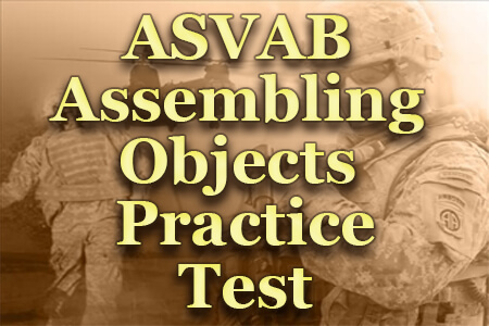 ASVAB Assembling Objects Practice Test