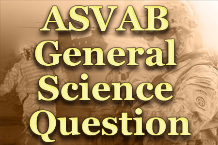 ASVAB General Science Question