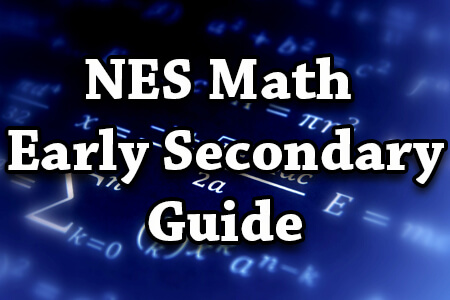 NES Math Early Secondary Guide