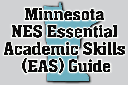 Minnesota NES Essential Academic Skills (EAS) Guide