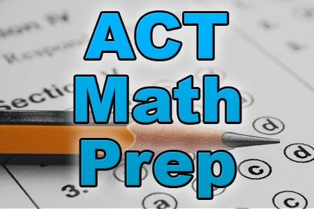 ACT Math Prep - Mometrix Blog