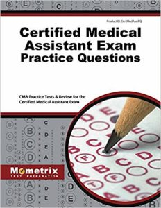 Certified Medical Assistant Practice Questions