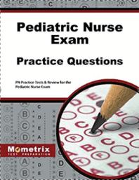 Pediatric Nurse Exam Practice Questions