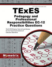TExES Pedagogy and Professional Responsibilities EC-12 Practice Questions