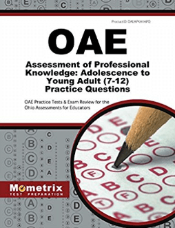 OAE Assessment of Professional Knowledge: Adolescence to Young Adult (7-12) Practice Questions
