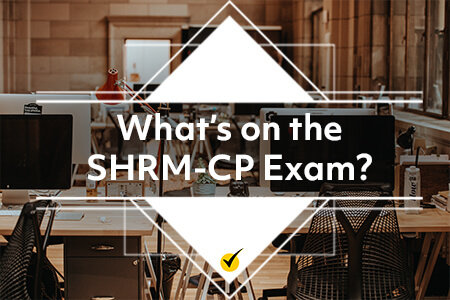What's on the SHRM-CP Exam