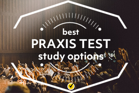 Praxis Test Study Options [Report]