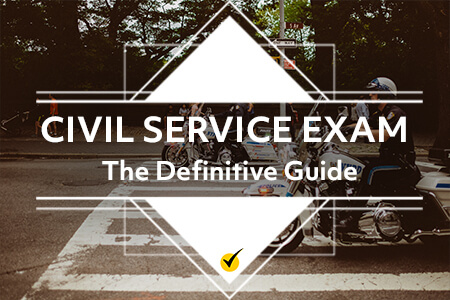 Civil Service Exam: The Definitive Guide