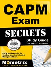 CAPM Exam Secrets Study Guide