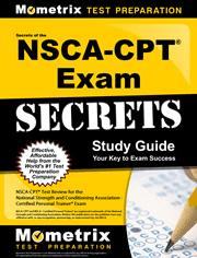 Secrets of the NSCA-CPT® Exam Study Guide
