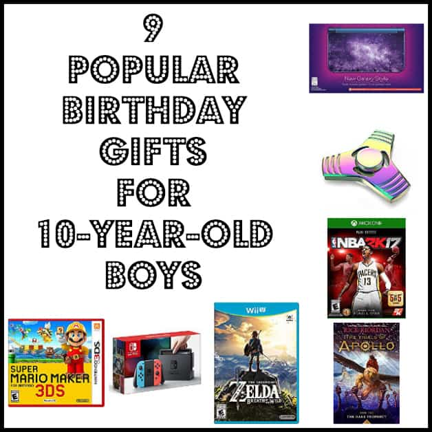 9 Popular Birthday Gifts For 10 Year Old Boys