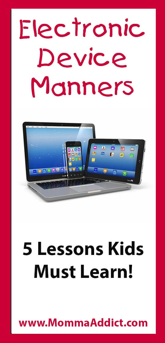 Electronic Device Manners: 5 lessons kids must learn - Momma