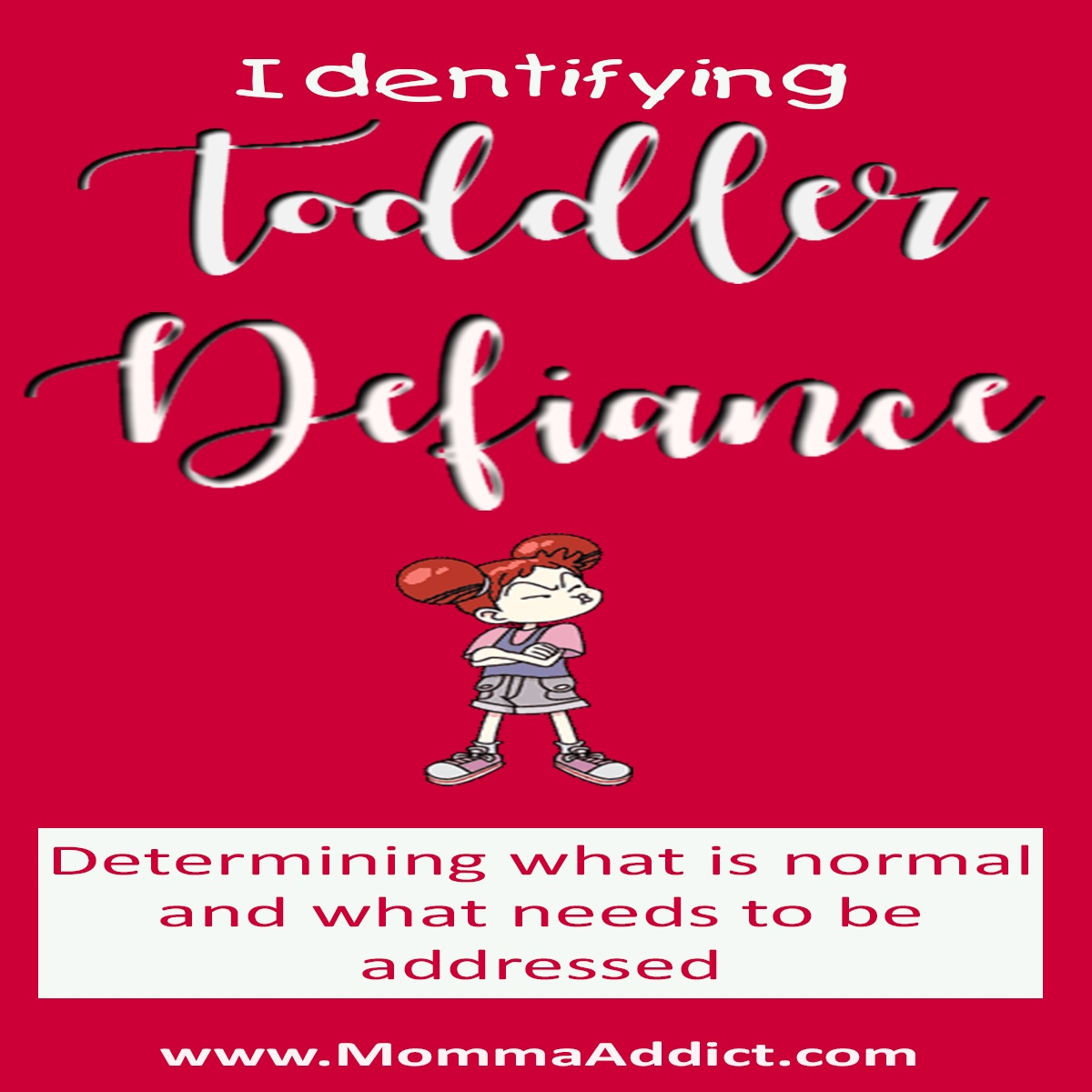 Dr. Momma discusses the need to determine if a toddler's behavior is normal or defiant