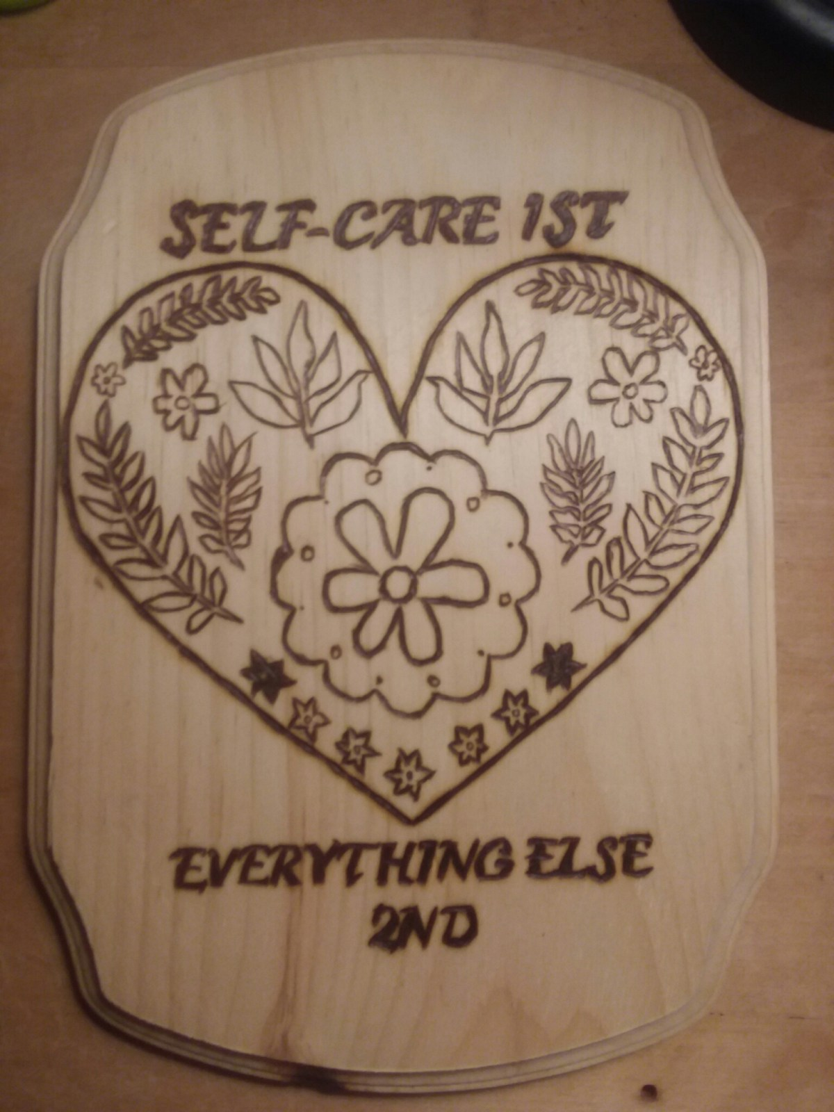 Self-Care wood burnt plaque 9.9.19