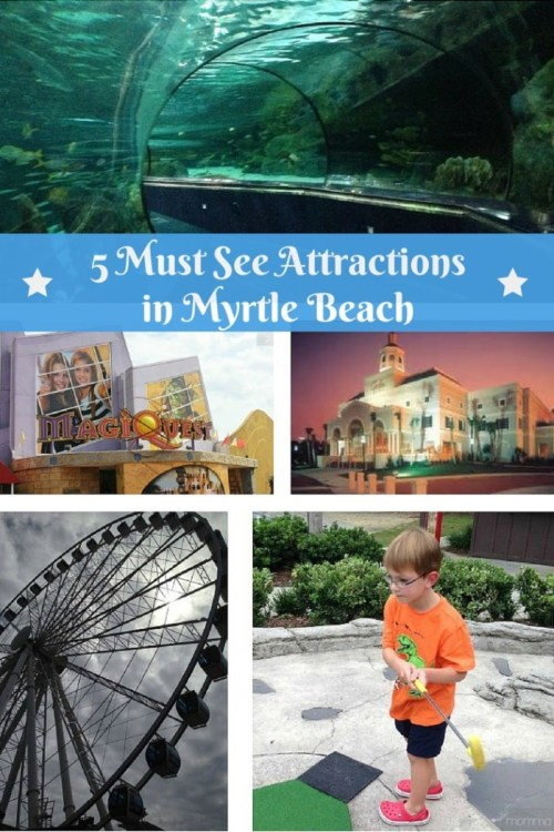 5 Must See Attractions in Myrtle Beach