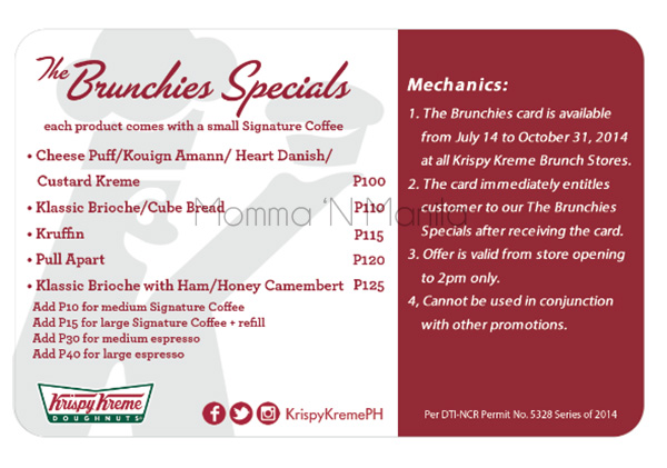 All you have to do is bring in your The Brunchies Card and your One Month Supply Card to claim your brunch every morning from Krispy Kreme!